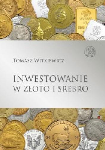 Polecane książki o inwestowaniu w złoto