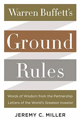 """Warren Buffett's Ground Rules"""" – Jeremy C. Miller - Najlepsze książki o inwestowaniu - Nowe i kultowe + kolejność"""