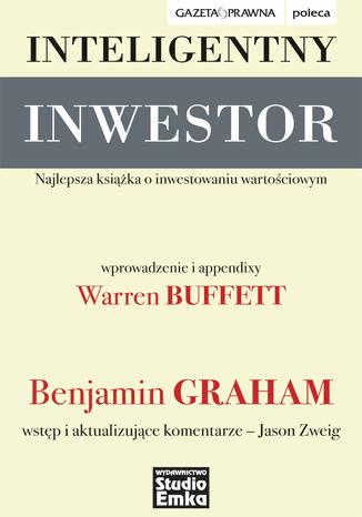 """Inteligentny inwestor"""" – Benjamin Graham - Najlepsze książki o inwestowaniu - Nowe i kultowe + kolejność"""