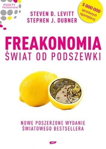 Freakonomia - 8 Najlepszych Książek Ekonomicznych na 2020
