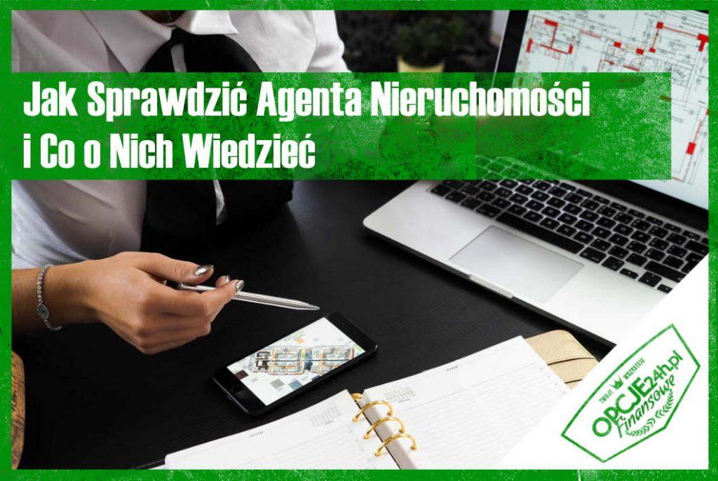 Jak Sprawdzić Agenta Nieruchomości i Co o Nich Wiedzieć - Jak Sprawdzić Agenta Nieruchomości i Co Wiedzieć