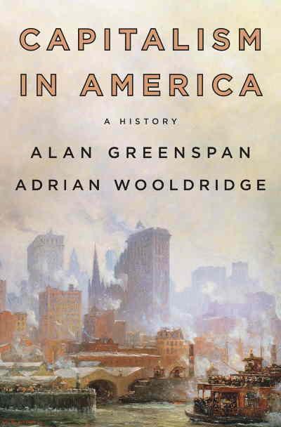 capitalism in america - 8 Najlepszych Książek Ekonomicznych na 2020