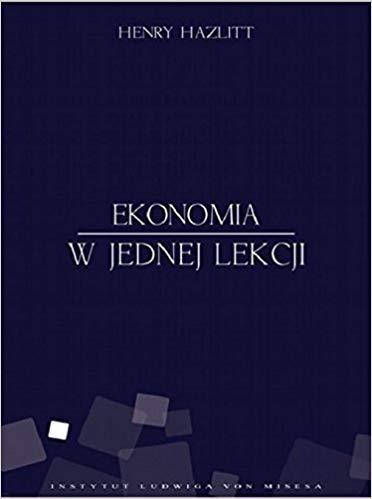 ekonomia w jednej lekcji - 8 Najlepszych Książek Ekonomicznych na 2020
