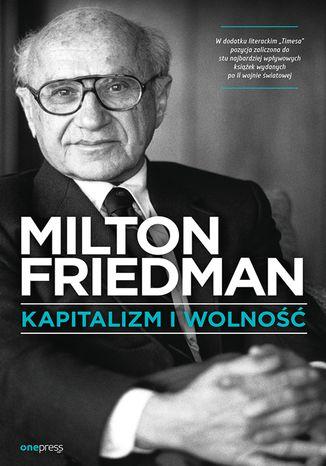 kapitalizm i wolnosc - 8 Najlepszych Książek Ekonomicznych na 2020
