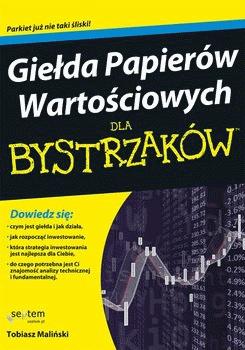 książki o inwestowaniu gielda papierow wartosciowych dla bystrzakow - Najlepsze książki o inwestowaniu - Nowe i kultowe + kolejność